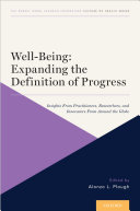 Well-Being: Expanding the Definition of Progress