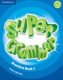 Super Minds Level 1 Super Grammar Book