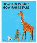 How Big Is Big  How Far Is Far