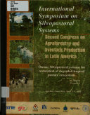 International Symposium on Silvopastoral Systems and Second Congress on Agroforestry and Livestock Production in Latin America