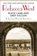 Black Lamb and Grey Falcon ebook