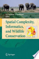 Spatial Complexity  Informatics  and Wildlife Conservation Book