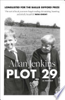 Plot 29  A Memoir  LONGLISTED FOR THE BAILLIE GIFFORD AND WELLCOME BOOK PRIZE