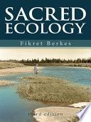 """""""Sacred Ecology"""" by Fikret Berkes"""