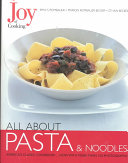 Pdf Joy of Cooking: All About Pasta & Noodles