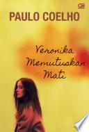 Veronika Memutuskan Mati (Veronika Decides to Die)