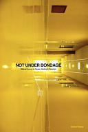 Not Under Bondage