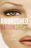 Airbrushed Nation [Pdf/ePub] eBook