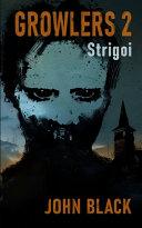 Growlers 2 Strigoi