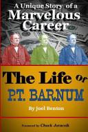 The Life Of P T Barnum