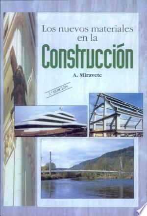 Download Los nuevos materiales en la construcción Free Books - Dlebooks.net