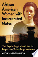 African American Women With Incarcerated Mates