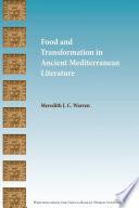 Food and Transformation in Ancient Mediterranean Literature