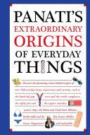 Panati's Extraordinary Origins of Everyday Things