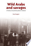 Wild Arabs and Savages