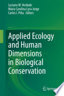Applied Ecology and Human Dimensions in Biological Conservation Book