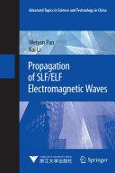Propagation of SLF ELF Electromagnetic Waves