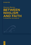 Between Nihilism and Faith
