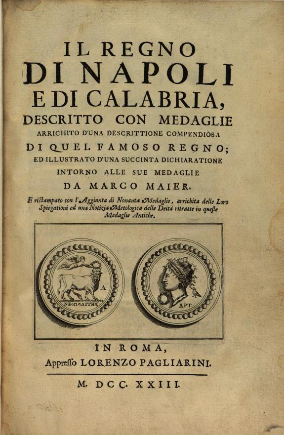 Il regno di Napoli e di Calabria  descritto con medaglie
