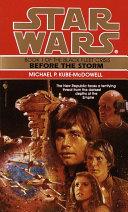 Before the Storm: Star Wars Legends (The Black Fleet Crisis) Book