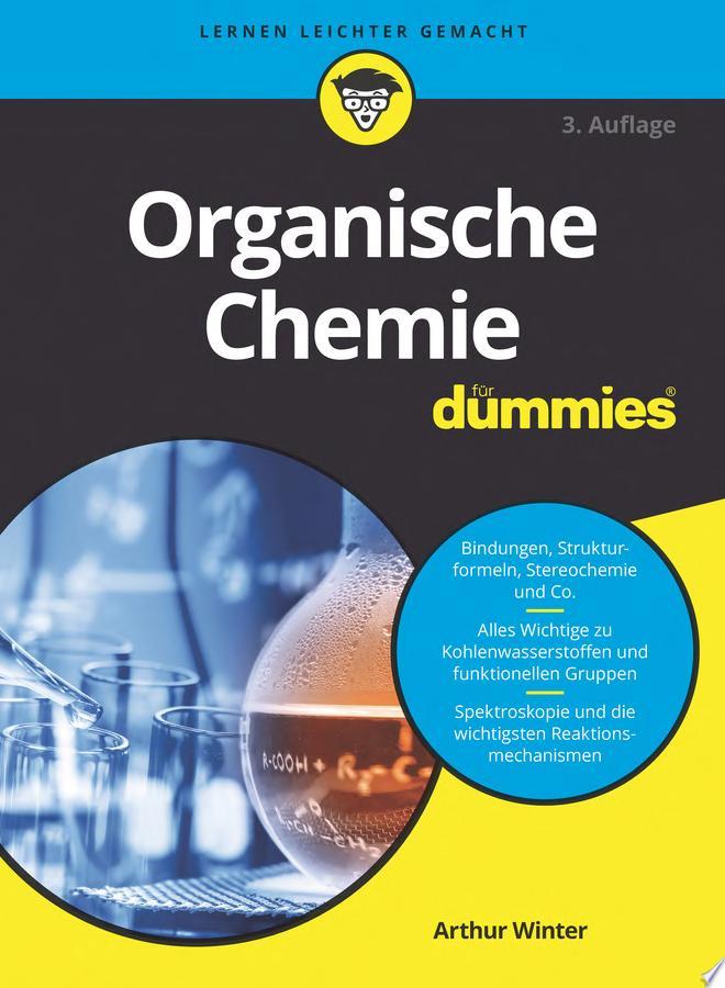 Organische Chemie f  r Dummies