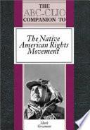 The ABC-CLIO Companion to the Native American Rights Movement