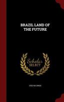 Brazil Land of the Future