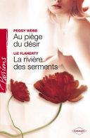 Au piège du désir - La rivière des serments (Harlequin Passions) Pdf/ePub eBook