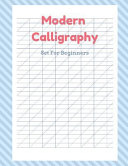 Modern Calligraphy Set for Beginners: Calligraphy Set Studio, Modern Calligraphy Practice Book