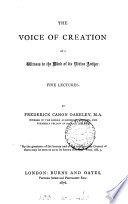 The Voice Of Creation As A Witness To The Mind Of Its Divine Author 5 Lectures