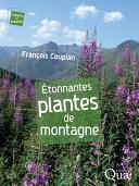 Pdf Étonnantes plantes de montagne Telecharger