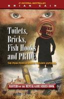 Toilets, Bricks, Fish Hooks and Pride