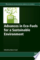 """Advances in Eco-Fuels for a Sustainable Environment"" by Abul Kalam Azad"