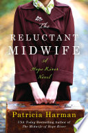 The reluctant midwife : a Hope River novel