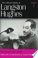The Collected Works of Langston Hughes  The poems  1921 1940