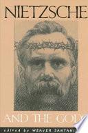 Nietzsche and the Gods