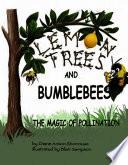 Lemon Trees and Bumblebees
