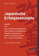 Japanische Erfolgskonzepte: KAIZEN, KVP, Lean Production Management, ...