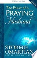 """""""The Power of a Praying® Husband"""" by Stormie Omartian"""