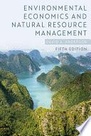 Environmental Economics and Natural Resource Management Book