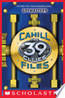 The 39 Clues  The Cahill Files  Spymasters Book