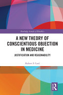A New Theory of Conscientious Objection in Medicine Pdf/ePub eBook