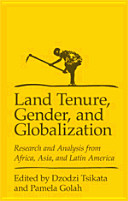Land Tenure, Gender and Globalisation