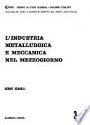 L'industria Metallurgia E Meccanica Nel Mezzogiorno