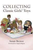 Collecting Classic Girls' Toys