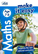 Letts Make It Easy Complete Editions -- Maths Age 7-8: New Edition