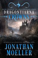 Dragontiarna: Crowns [Pdf/ePub] eBook