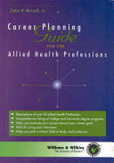 Career Planning Guide for the Allied Health Professions