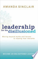 Leadership For The Disillusioned Book PDF