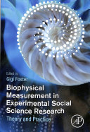 Biophysical Measurement in Experimental Social Science Research